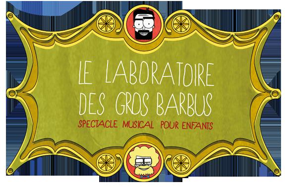 Le Labo des Gros Barbus partenaire spécialiste spectacle musical pour enfants de NoïziKidz
